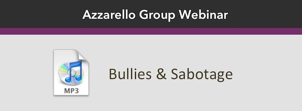 Bullies and Sabotage